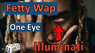 Did Fetty Wap give his eye to join the Illuminati?